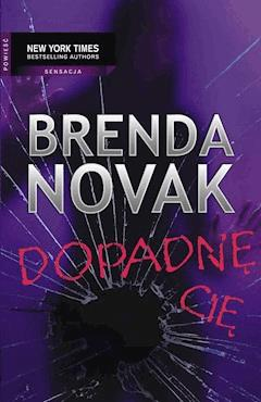 Dopadnę cię - Brenda Novak - ebook
