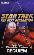 Star Trek - The Next Generation: Requiem - Michael Jan Friedman - E-Book