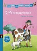 Erst ich ein Stück, dann du - 3 Ponygeschichten - Patricia Schröder - E-Book