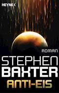 Anti-Eis - Stephen Baxter - E-Book