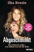 Abgeschminkt - Ilka Bessin - E-Book