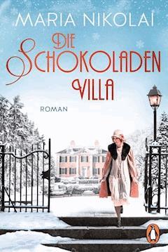 Die Schokoladenvilla - Maria Nikolai - E-Book