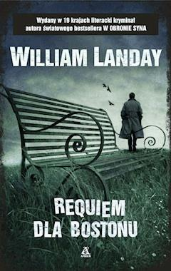 Requiem dla Bostonu - William Landay - ebook