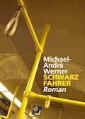 Schwarzfahrer - Michael-André Werner - E-Book