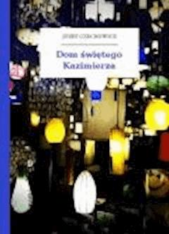 Dom świętego Kazimierza - Czechowicz, Józef - ebook