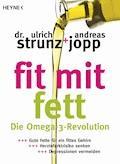 Fit mit Fett - Ulrich Strunz - E-Book