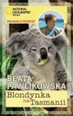 Blondynka na Tasmanii - Beata Pawlikowska - ebook