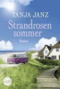 Strandrosensommer - Tanja Janz - E-Book