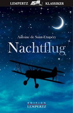 Nachtflug - Antoine de Saint-Exupéry - E-Book
