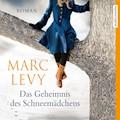 Das Geheimnis des Schneemädchens - Marc Levy - Hörbüch
