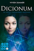 Dicionum 2: Du darfst niemandem vertrauen - Vivien Summer - E-Book