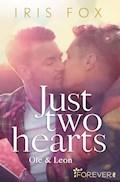 Just two hearts - Iris Fox - E-Book