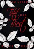 Black Heart - Band 8: Tötet das Biest - Kim Leopold - E-Book