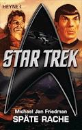 Star Trek: Späte Rache - Michael Jan Friedman - E-Book