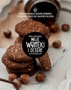 Moje wypieki i desery - Dorota Świątkowska - ebook