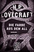 Die Farbe aus dem All - H.P. Lovecraft - E-Book