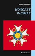 Honos et Patriae - Juergen von Rehberg - E-Book