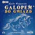 Galopem do gwiazd - Agata Widzowska - audiobook