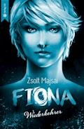 Fiona - Wiederkehrer (Band 4 der Fantasy-Saga) - Zsolt Majsai - E-Book