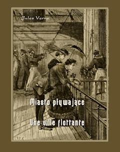 Miasto pływające. Une ville flottante - Juliusz Verne - ebook