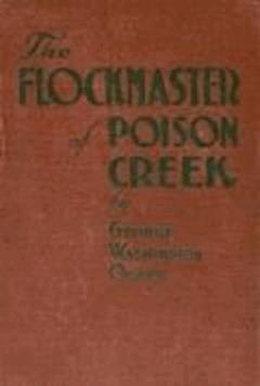 The Flockmaster of Poison Creek - George W. Ogden - ebook