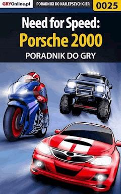 "Need for Speed: Porsche 2000 - poradnik do gry - Kamil ""Draxer"" Szarek - ebook"