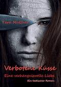Verbotene Küsse- Eine verhängnisvolle Liebe - Tara McGhee - E-Book