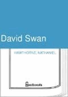 David Swan - Nathaniel Hawthorne - ebook