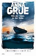 Wie der Vater, so der Sohn - Anna Grue - E-Book