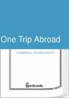 One Trip Abroad - Francis Scott Fitzgerald - ebook