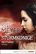 Die Sturmkönige - Glutsand - Kai Meyer - E-Book