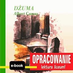 Dżuma (Albert Camus) - opracowanie - Andrzej I. Kordela - ebook