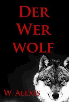 Der Werwolf - W. Alexis - E-Book