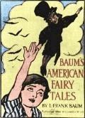 American Fairy Tales - Lyman Frank Baum - ebook