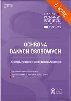 Ochrona danych osobowych - wydanie kwiecień 2015 r. - Xawery Konarski, Damian Karwala, Michał Bienias - ebook