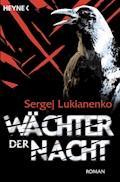 Wächter der Nacht - Sergej Lukianenko - E-Book