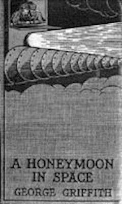 A Honeymoon in Space - George Griffith - ebook