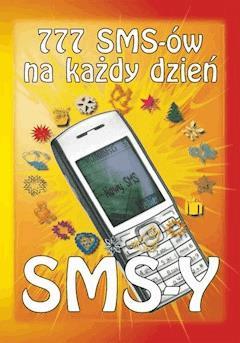 777 SMS-ów na każdy dzień - Tomasz Czypicki - ebook