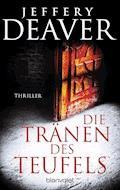 Die Tränen des Teufels - Jeffery Deaver - E-Book