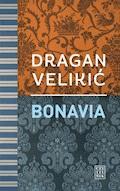 Bonavia - Dragan Velikić - ebook