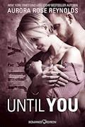 Until You: July - Aurora Rose Reynolds - E-Book