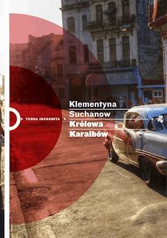 Królowa Karaibów - Klementyna Suchanow - ebook
