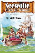 Seewölfe - Piraten der Weltmeere 460 - Roy Palmer - E-Book
