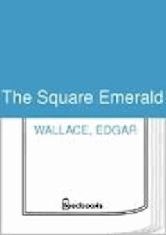 The Square Emerald - Edgar Wallace - ebook
