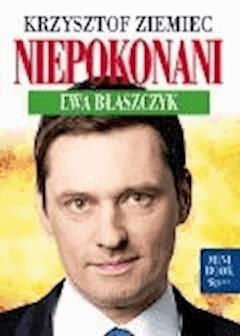 Niepokonani - Ewa Błaszczyk - Krzysztof Ziemiec - ebook