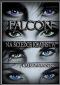 Falcon - Katarzyna Wycisk - ebook