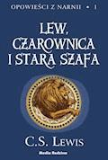Opowieści z Narnii. Lew, Czarownica i Stara Szafa - C.S. Lewis - ebook