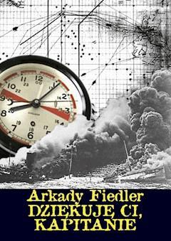 Dziękuję Ci, kapitanie - Arkady Fiedler - ebook