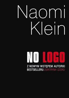 77031e5365931 No logo - Naomi Klein - ebook - Legimi online