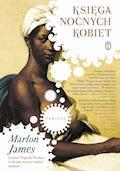 Księga nocnych kobiet - Marlon James - ebook